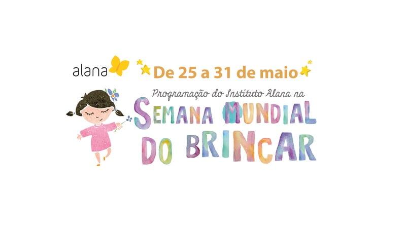 """Ilustração mostra uma menina de braços abertos ao lado do letreiro """"Semana Mundial do Brincar""""."""