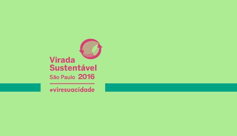"""Fundo verde claro, escrito com palavras em rosa """"Virada Sustentável: São PAULO 2016"""""""