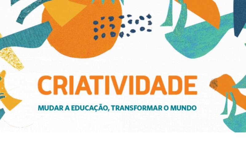 Composição gráfica com várias formas coloridas e, ao centro, o texto: criatividade, mudar a educação, transformar o mundo