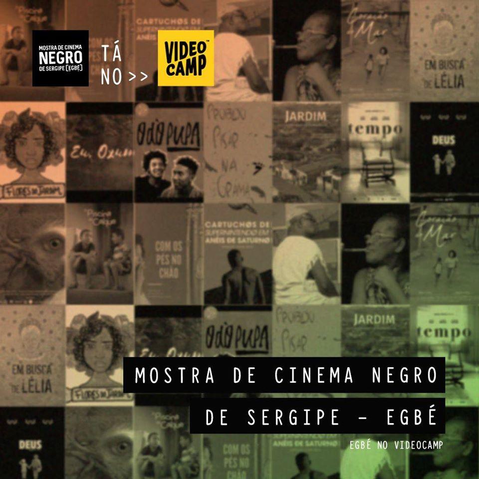 ao fundo, cartazes dos filmes da Mostra de Cinema Negro de Sergipe - EGBÉ lado a lado. Há um filtro degradê laranja e verde acima da imagem. No canto inferior direito as seguintes frases: