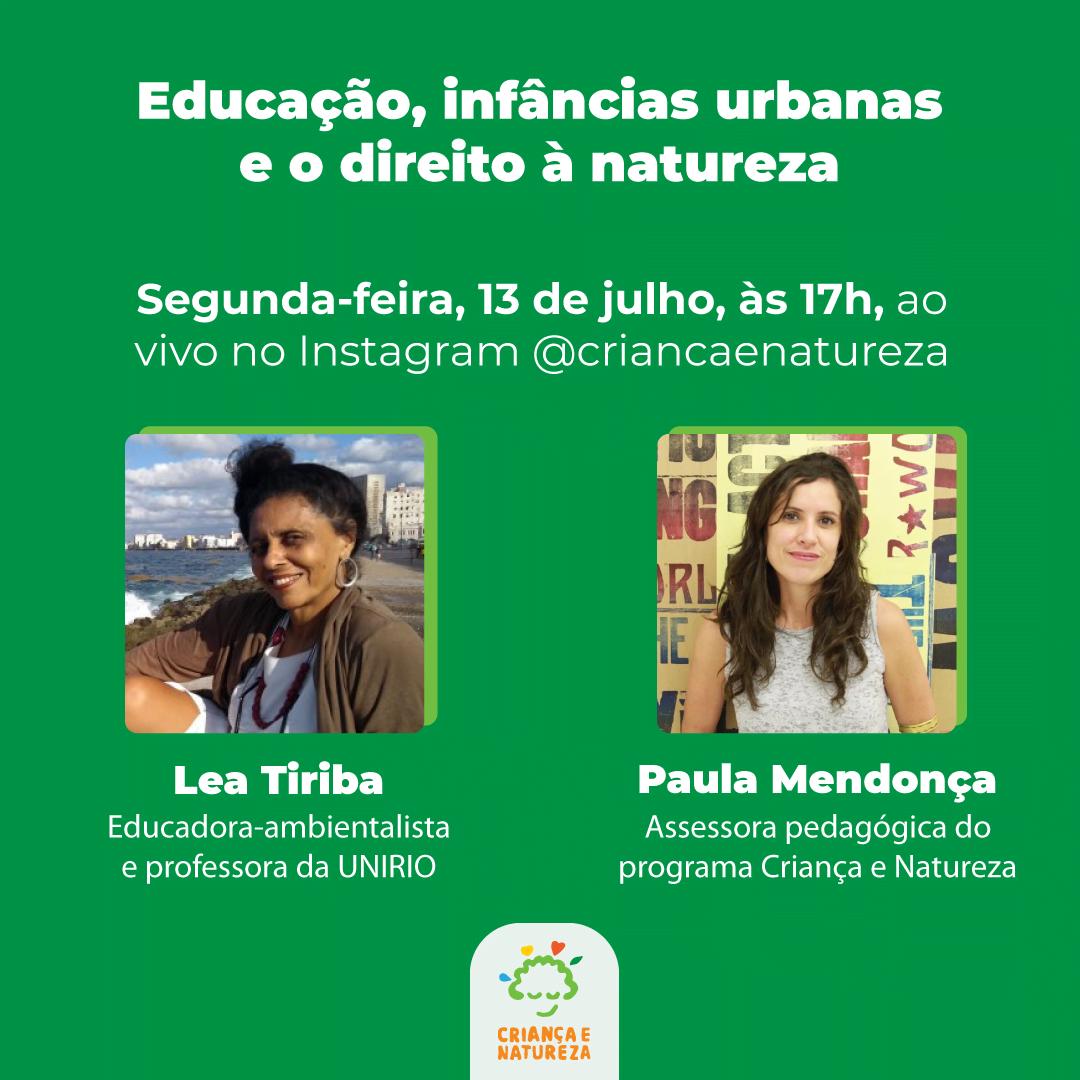 sobre um fundo verde o o nome da live está escrito em branco, assim como o dia e hora e os nomes das participantes. Também há uma foto da Léa Tiriba à esquerda e da Paula Mendoça à direita.