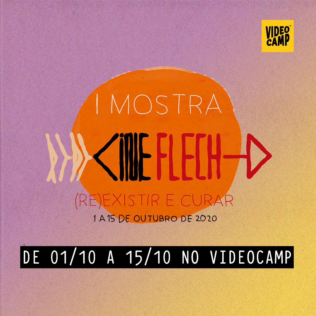 No centro da imagem há o logo da mostra CineFlecha. Abaixo está indicado quando e onde será exibida a mostra: de 1 a 15 de setembro no Videocamp.