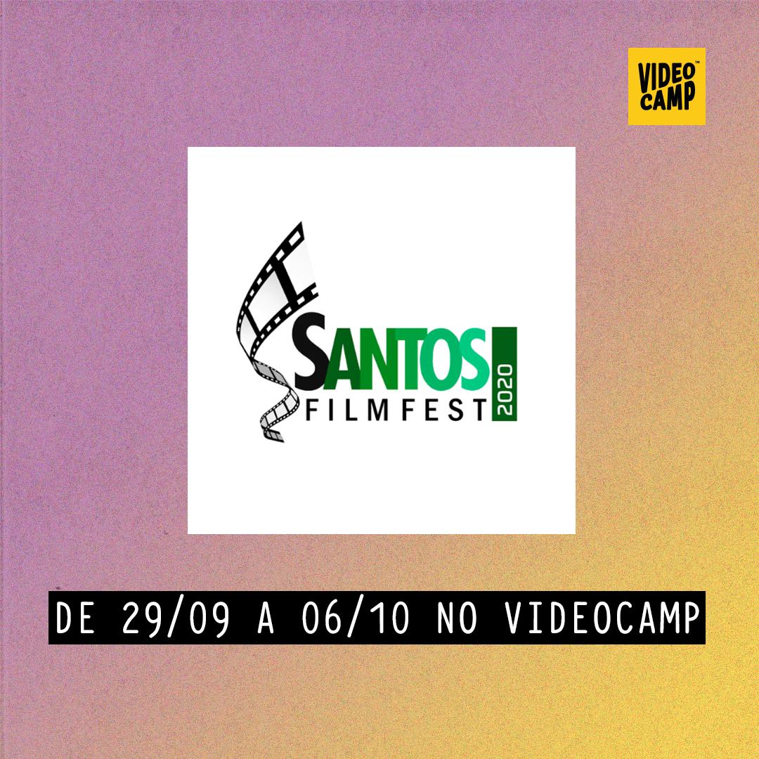 No centro da imagem está o logo da mostra Santos Film Fest. Abaixo está indicado a duração da mostra: de 29/09 a 06/10 no Videocamp.